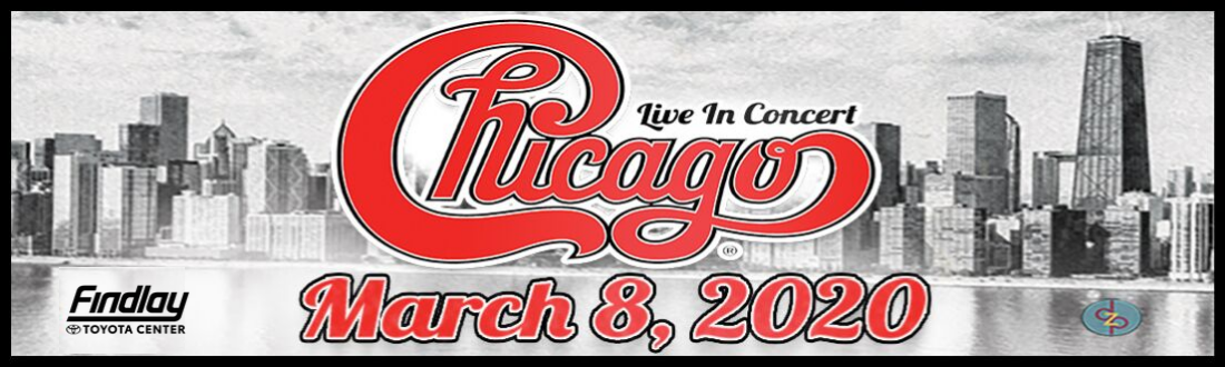 Chicago at the Findlay Toyota Center on Sunday, March 8th at 7pm