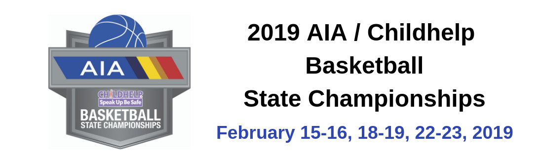 2019 AIA/Childhelp Basketball State Championships