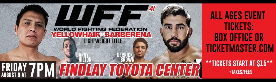 Events: World Fighting Federation 41   Findlay Toyota Center