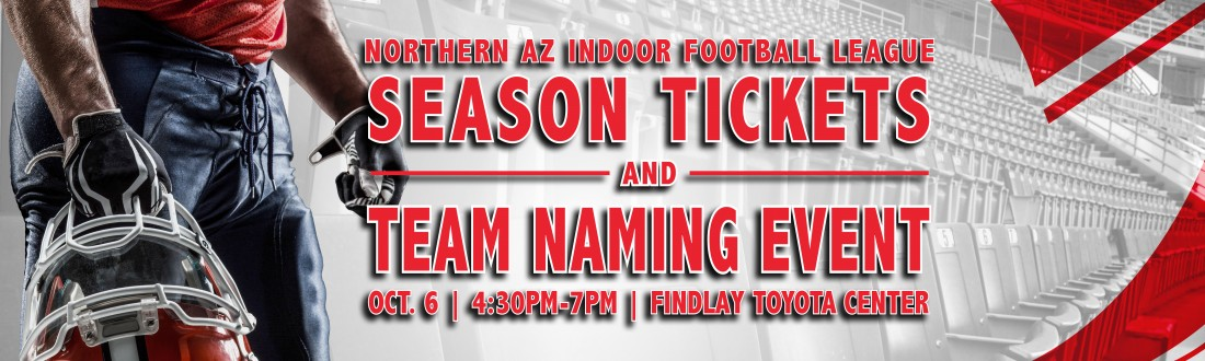 Prescott Valley IFL Team Announces New Team Name and Hosts Season Ticket Sale Event